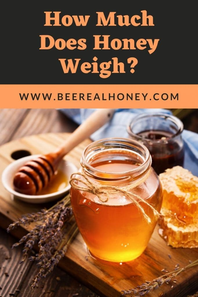 Pinterest pin, How Much Does Honey Weigh